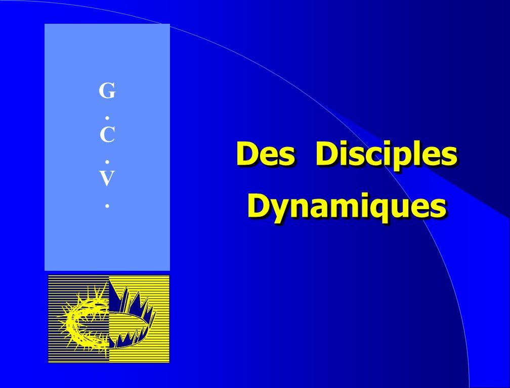 Des Disciples Dynamiques