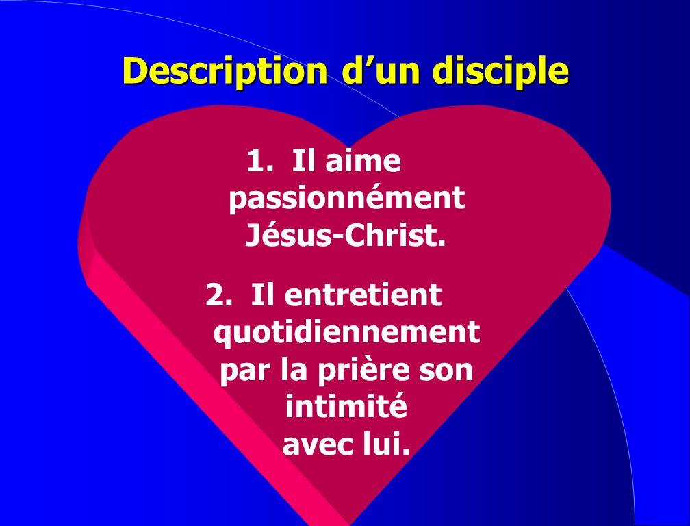 Description d'un disciple