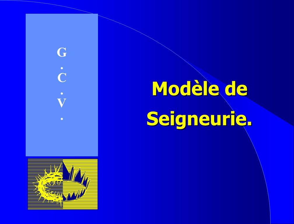 G . C V Modèle de Seigneurie.