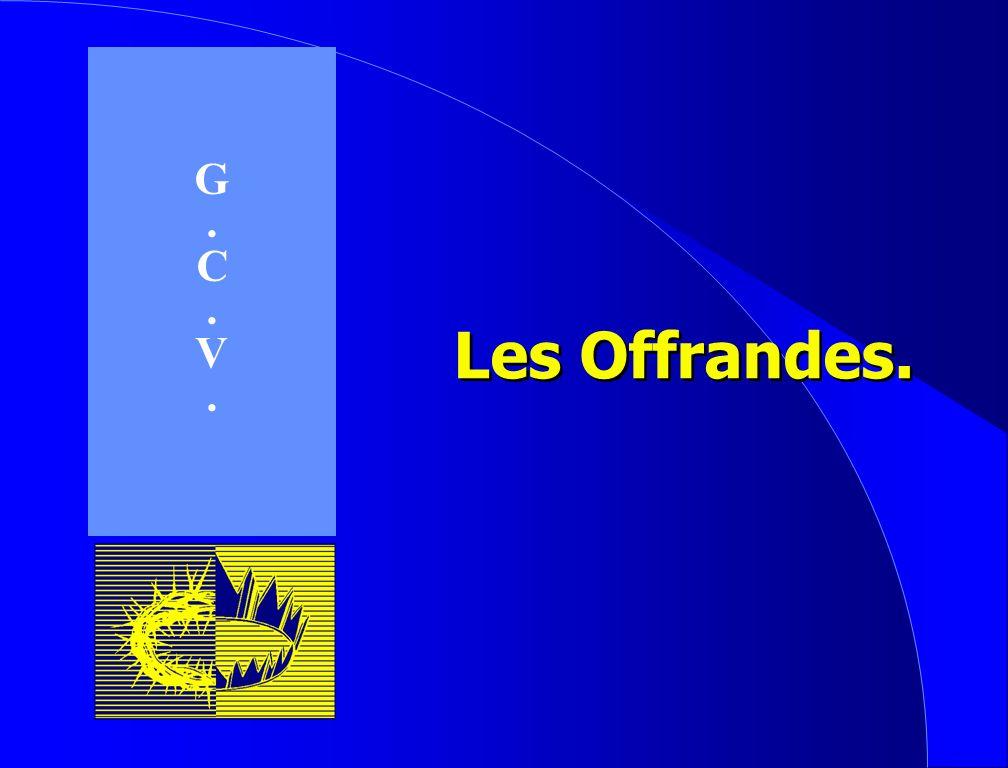 G . C V Les Offrandes.