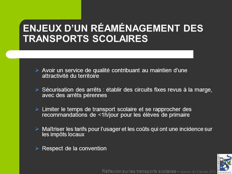 ENJEUX D'UN RÉAMÉNAGEMENT DES TRANSPORTS SCOLAIRES