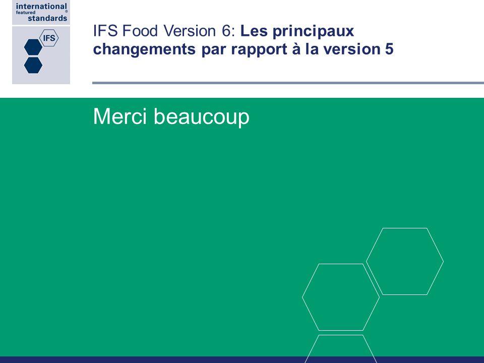 IFS Food Version 6: Les principaux changements par rapport à la version 5