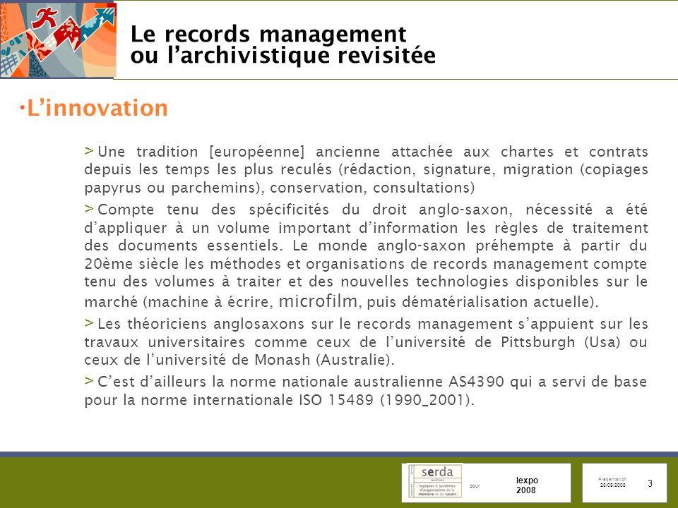 Le records management ou l'archivistique revisitée
