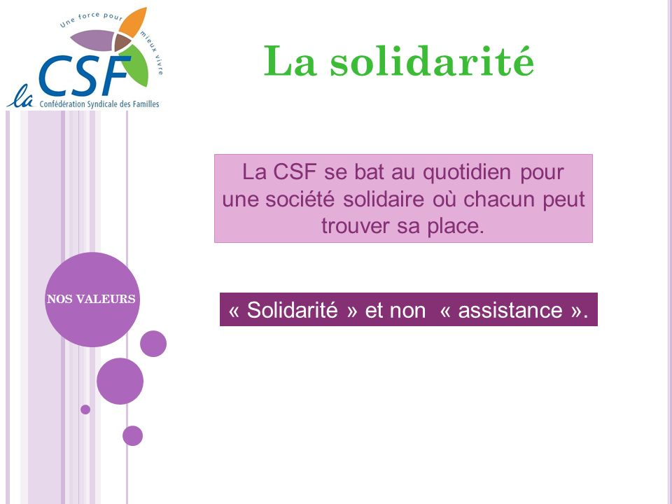 « Solidarité » et non « assistance ».