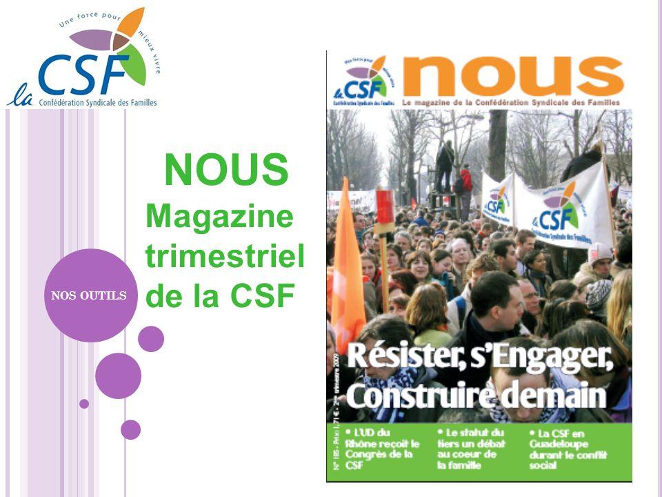 NOUS Magazine trimestriel de la CSF NOS OUTILS