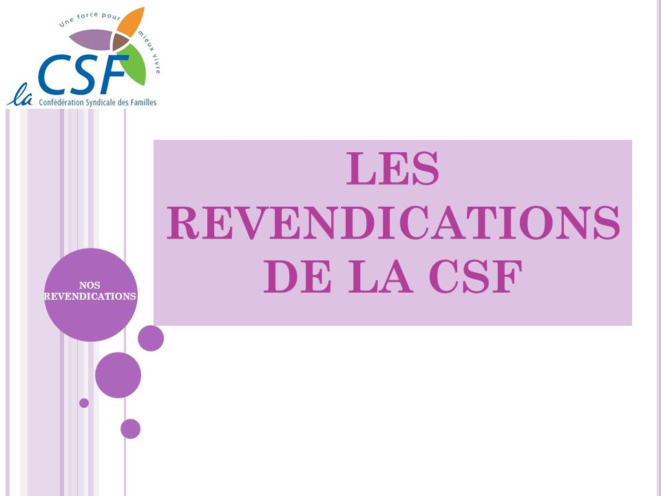 LES REVENDICATIONS DE LA CSF
