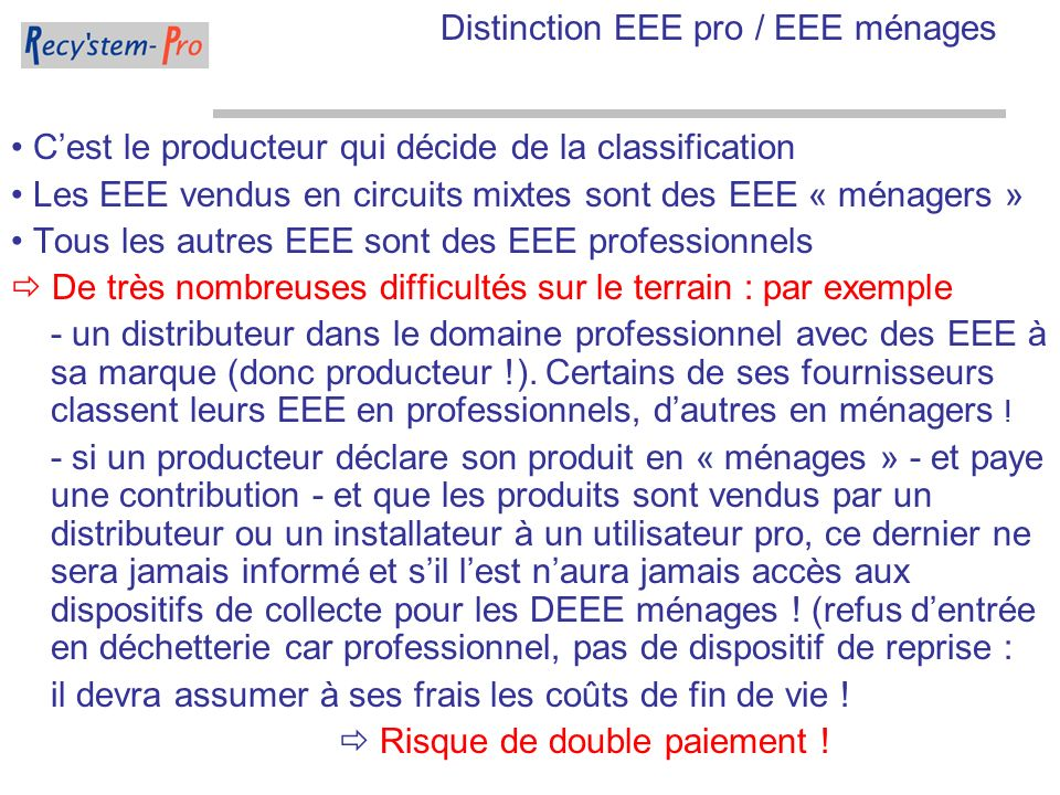 Distinction EEE pro / EEE ménages