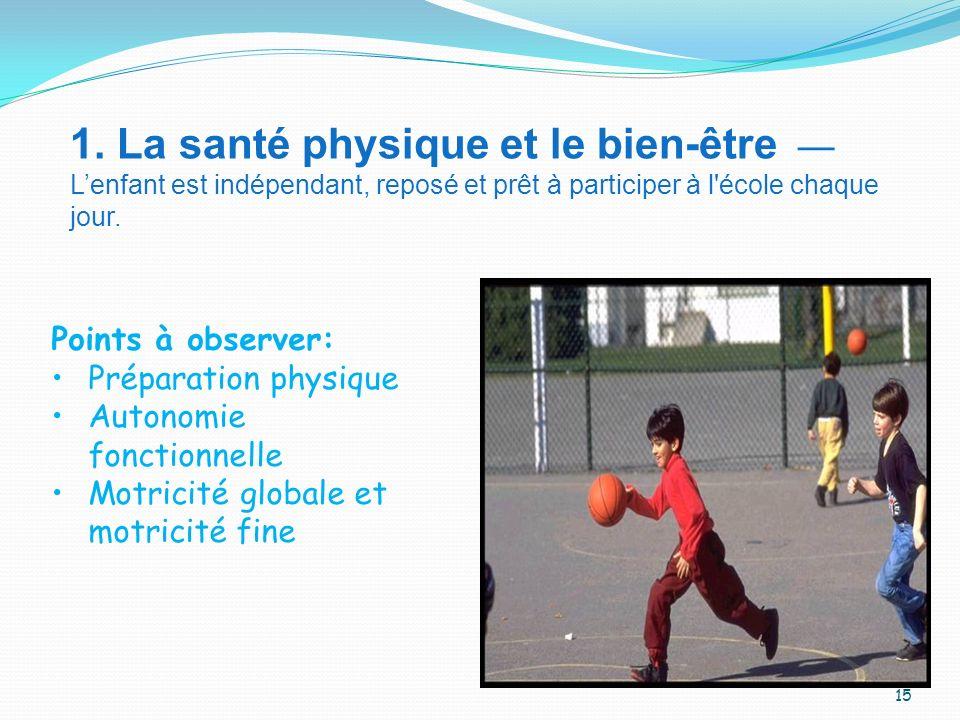 1. La santé physique et le bien-être —