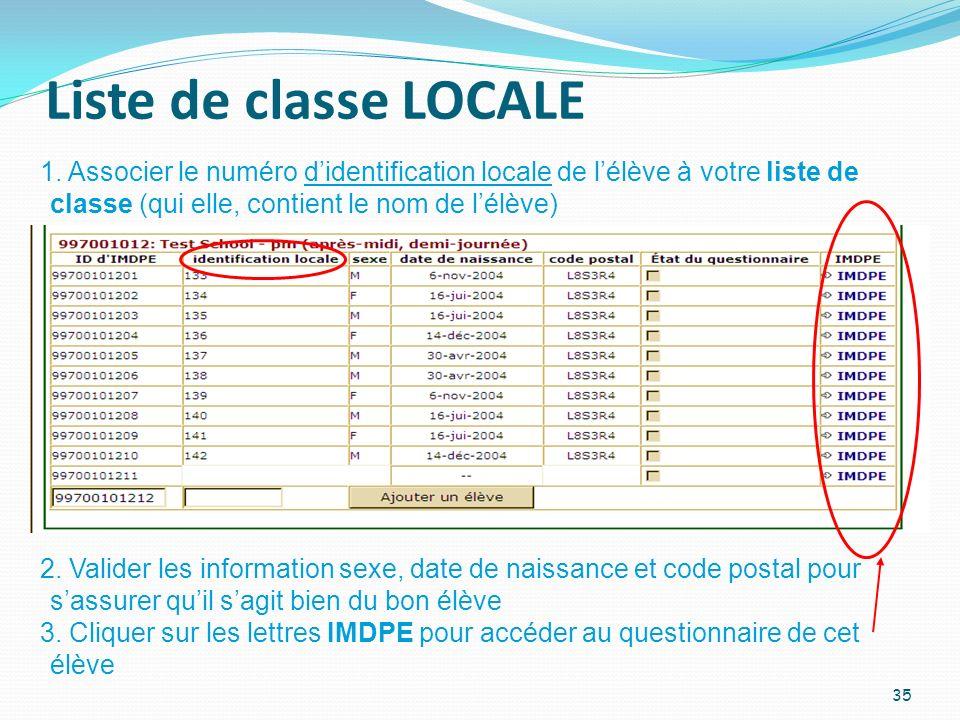 Liste de classe LOCALE 1. Associer le numéro d'identification locale de l'élève à votre liste de classe (qui elle, contient le nom de l'élève)
