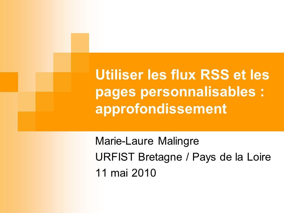 Marie-Laure Malingre URFIST Bretagne / Pays de la Loire 11 mai 2010
