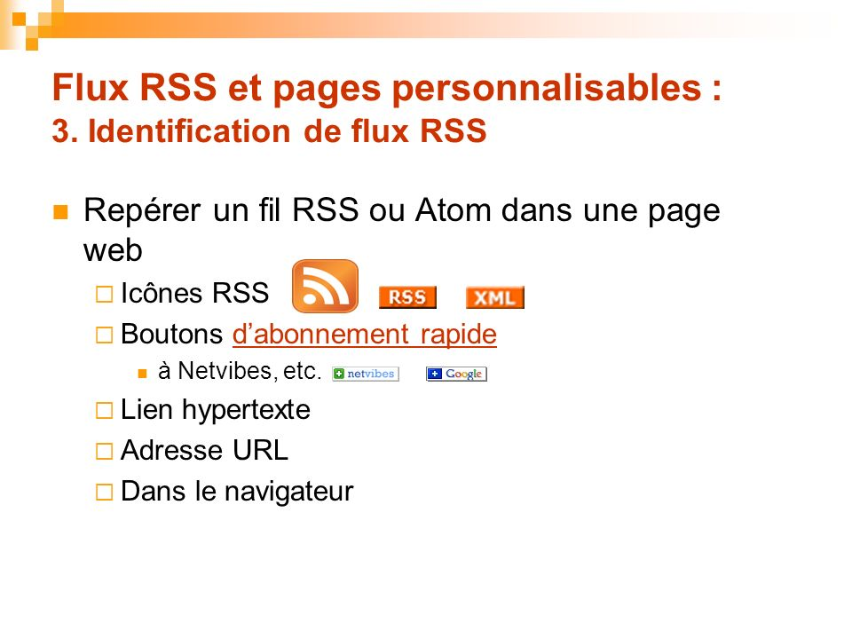 Flux RSS et pages personnalisables : 3. Identification de flux RSS