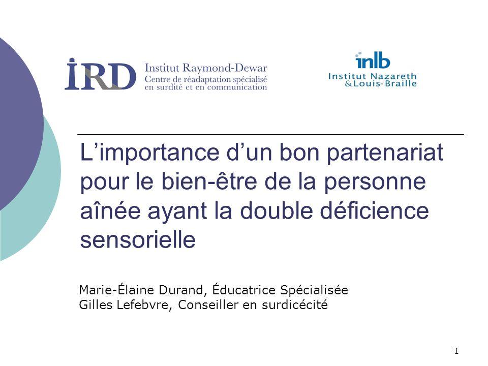 L'importance d'un bon partenariat pour le bien-être de la personne aînée ayant la double déficience sensorielle