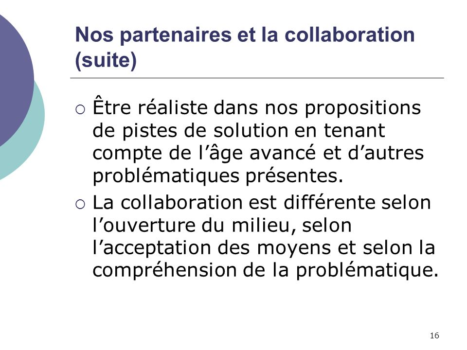 Nos partenaires et la collaboration (suite)