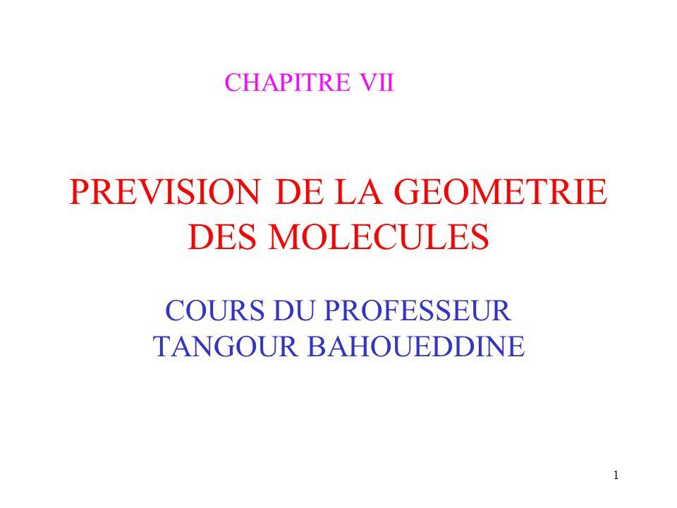 PREVISION DE LA GEOMETRIE DES MOLECULES
