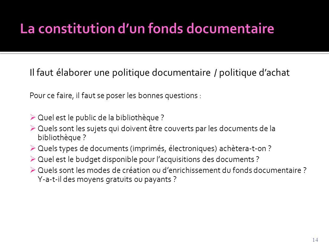 La constitution d'un fonds documentaire