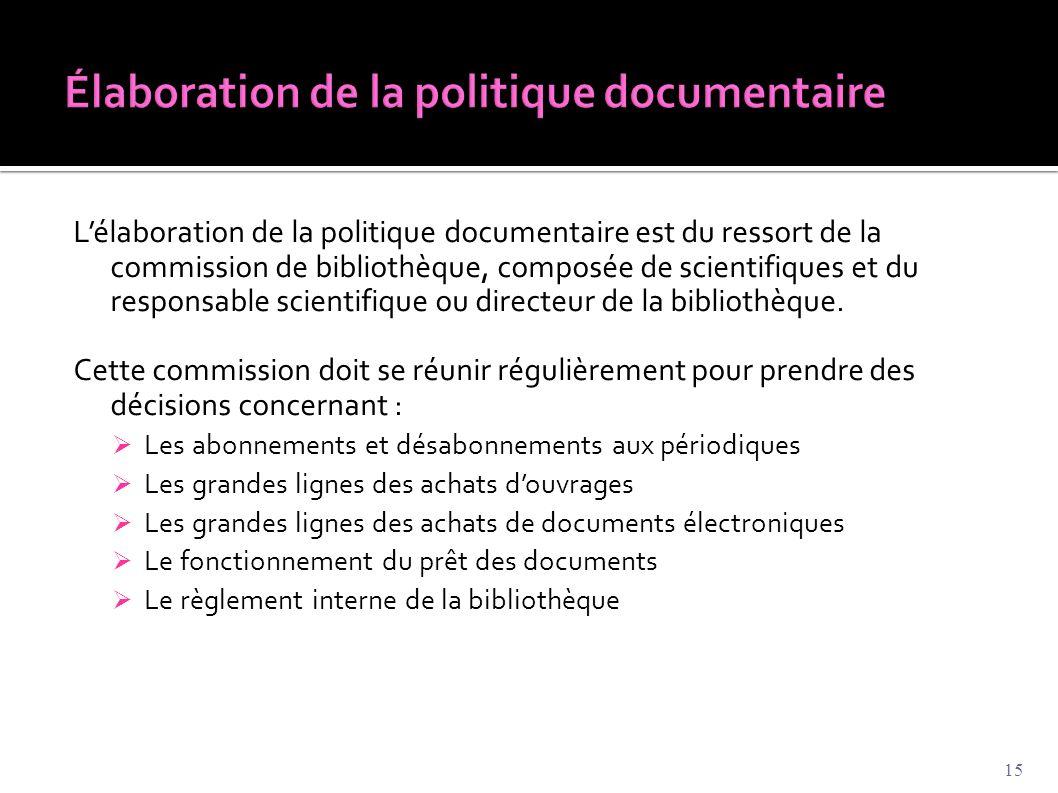 Élaboration de la politique documentaire