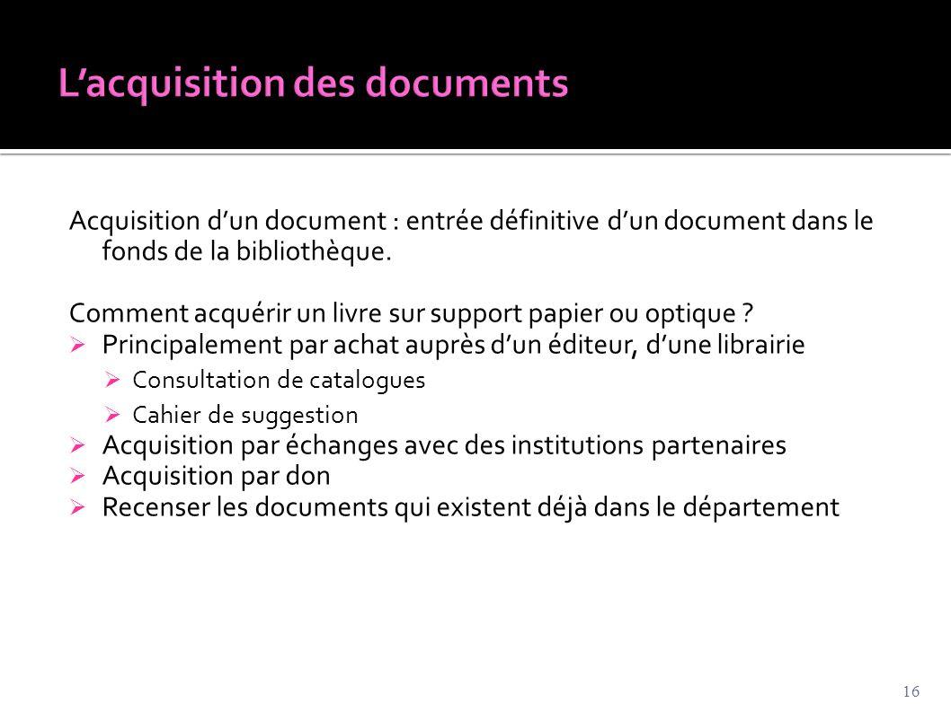 L'acquisition des documents