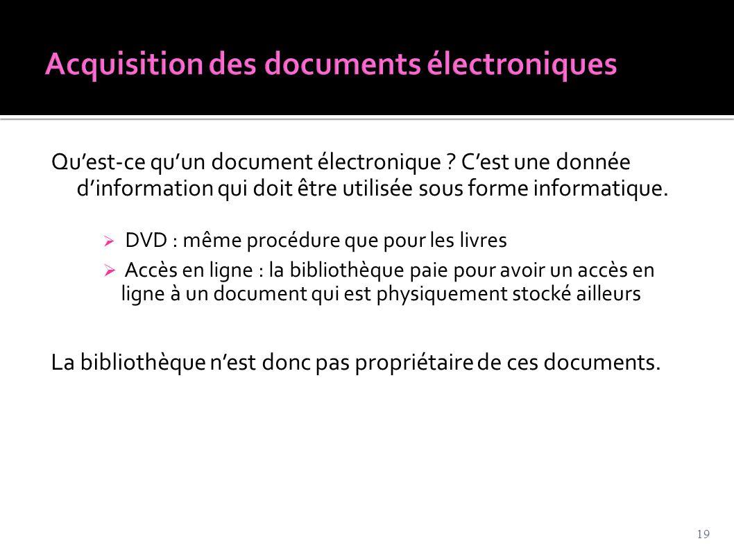 Acquisition des documents électroniques