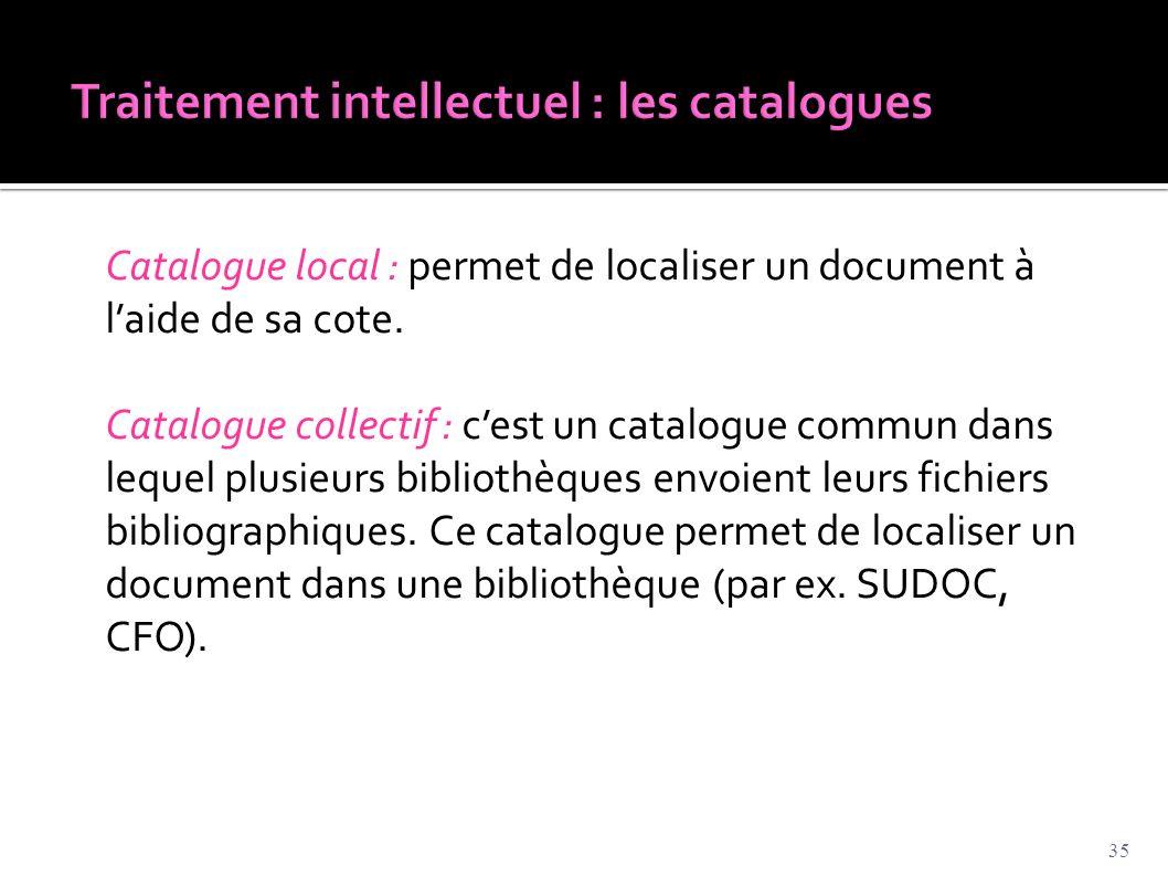 Traitement intellectuel : les catalogues