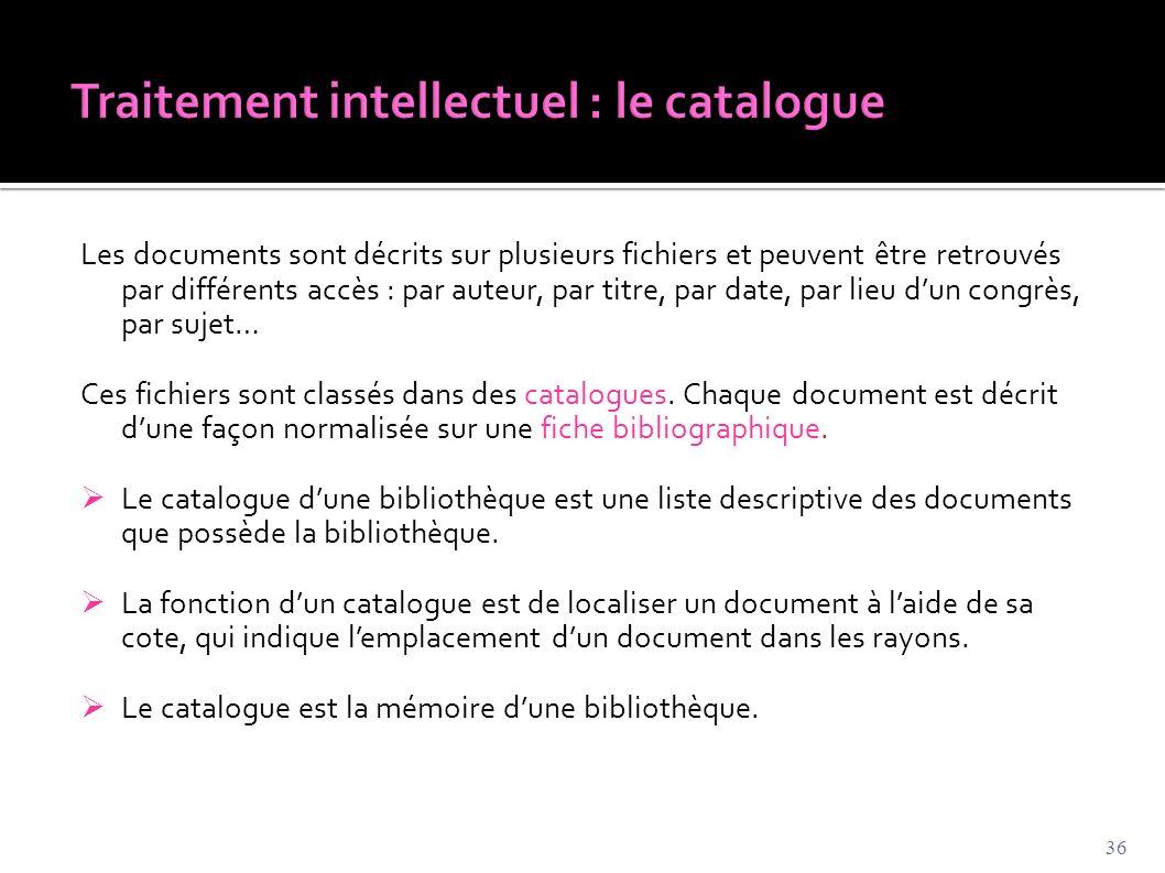 Traitement intellectuel : le catalogue