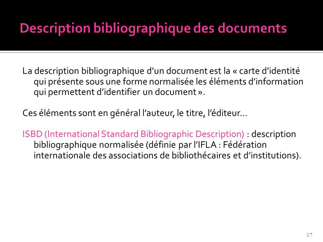 Description bibliographique des documents