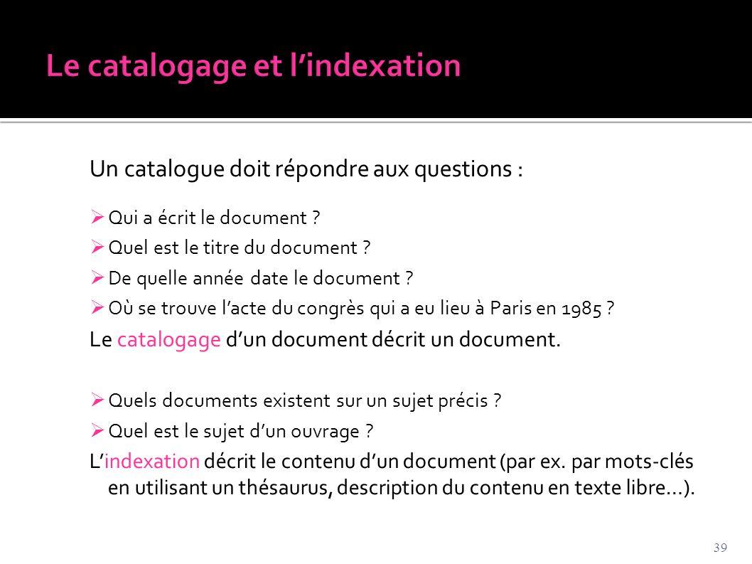 Le catalogage et l'indexation