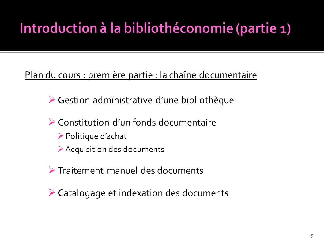 Introduction à la bibliothéconomie (partie 1)