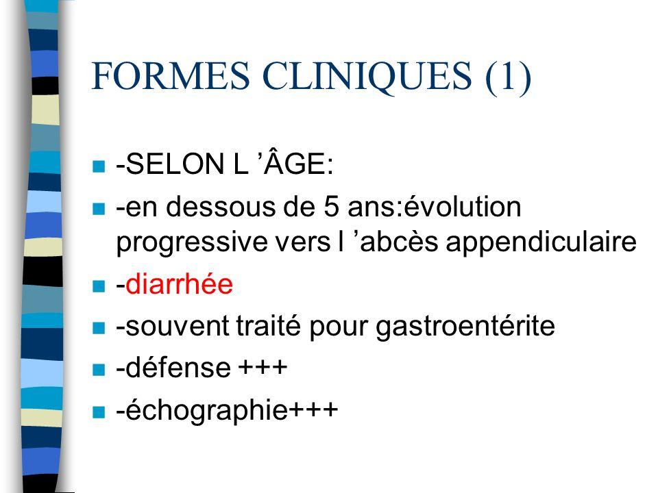 FORMES CLINIQUES (1) -SELON L 'ÂGE: