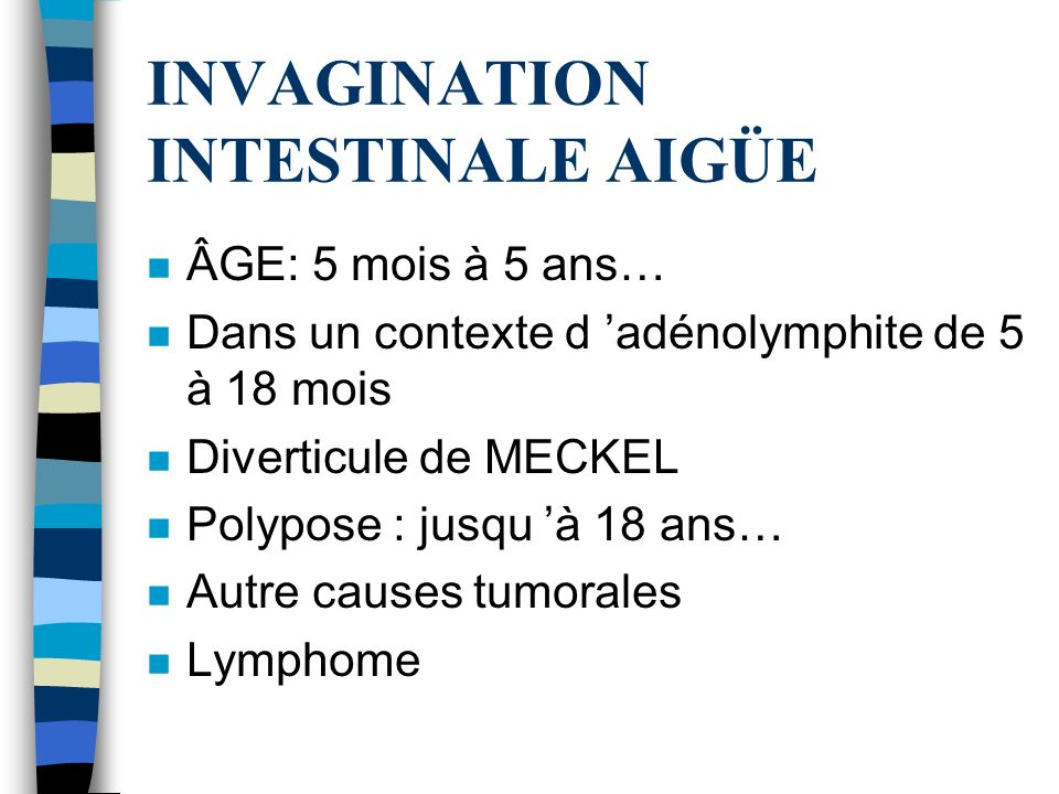 INVAGINATION INTESTINALE AIGÜE