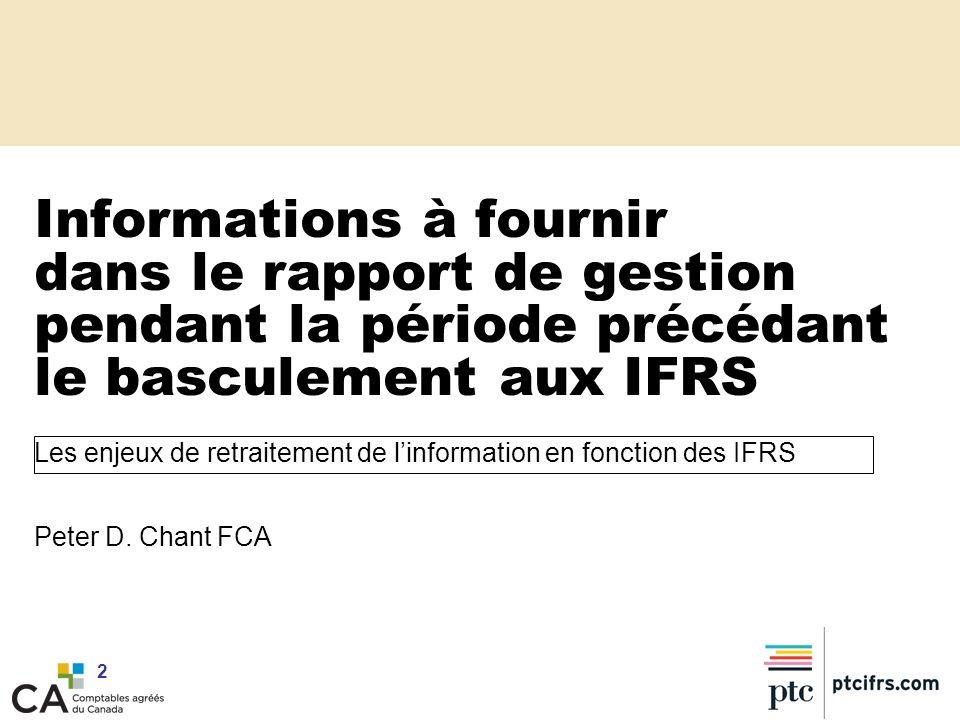 Informations à fournir dans le rapport de gestion pendant la période précédant le basculement aux IFRS