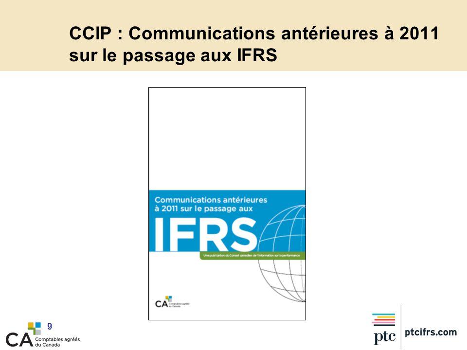 CCIP : Communications antérieures à 2011 sur le passage aux IFRS