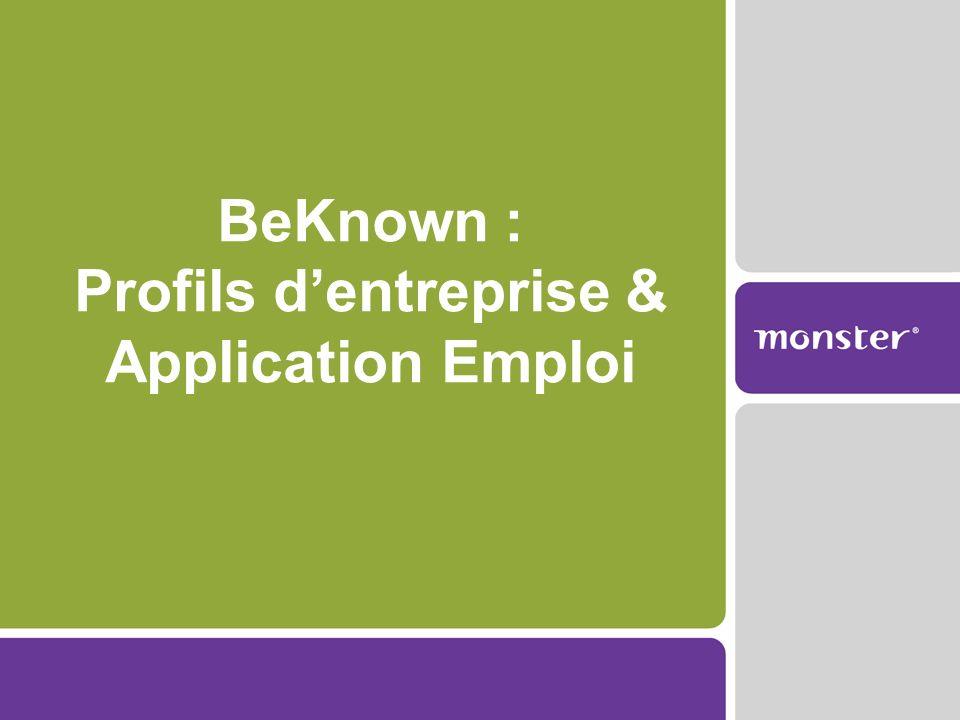 BeKnown : Profils d'entreprise & Application Emploi