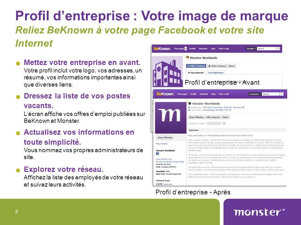 Profil d'entreprise : Votre image de marque Reliez BeKnown à votre page Facebook et votre site Internet