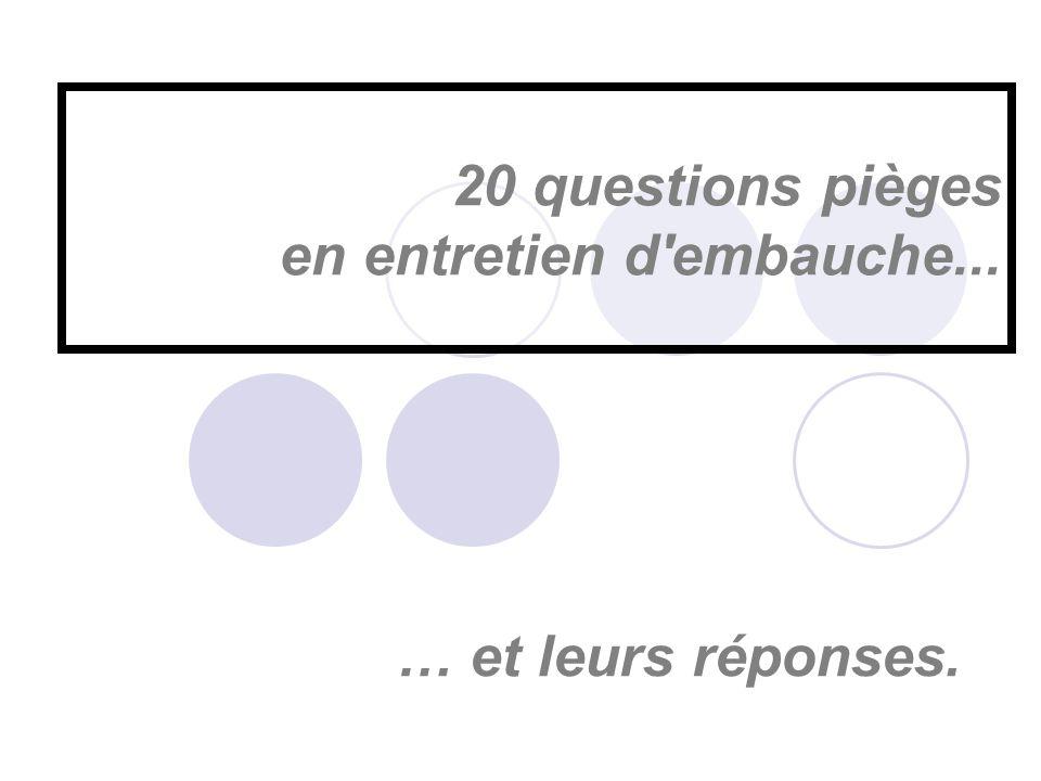 20 questions pi 232 ges en entretien d embauche ppt t 233 l 233 charger