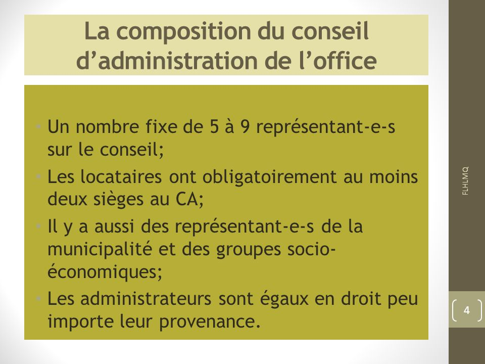 La composition du conseil d'administration de l'office