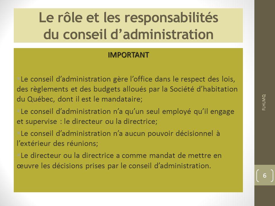 Le rôle et les responsabilités du conseil d'administration