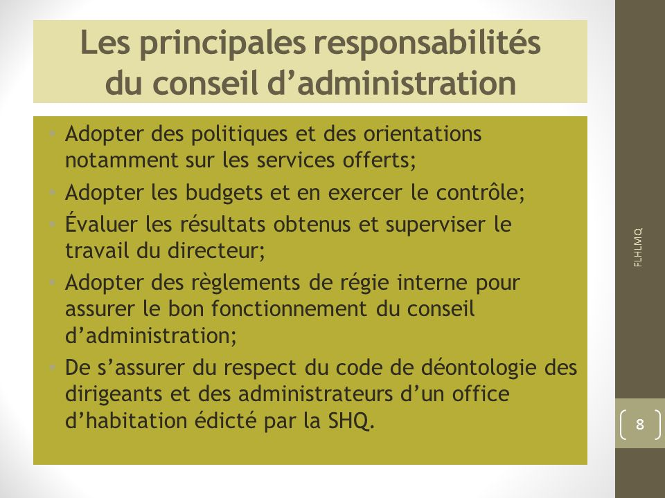Les principales responsabilités du conseil d'administration