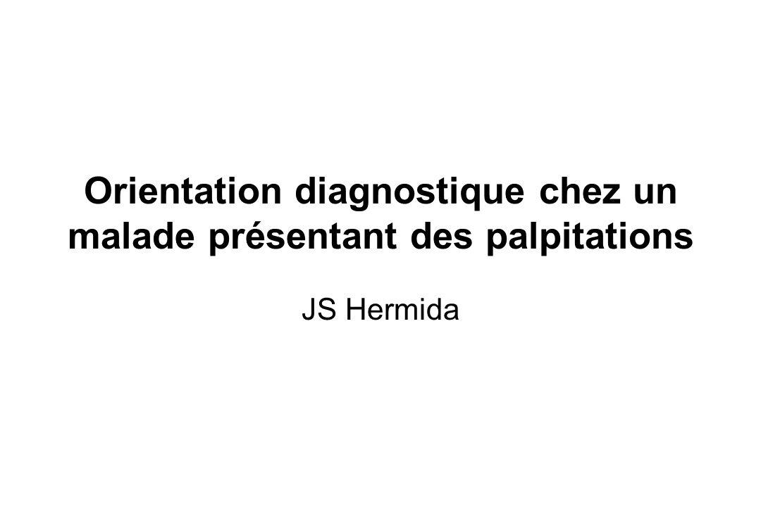 Orientation diagnostique chez un malade présentant des palpitations
