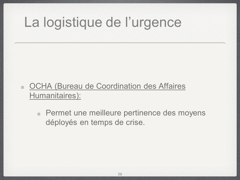 La logistique humanitaire ppt video online t l charger - Bureau de la coordination des affaires humanitaires ...