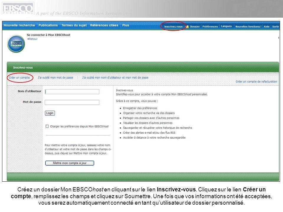 Créez un dossier Mon EBSCOhost en cliquant sur le lien Inscrivez-vous