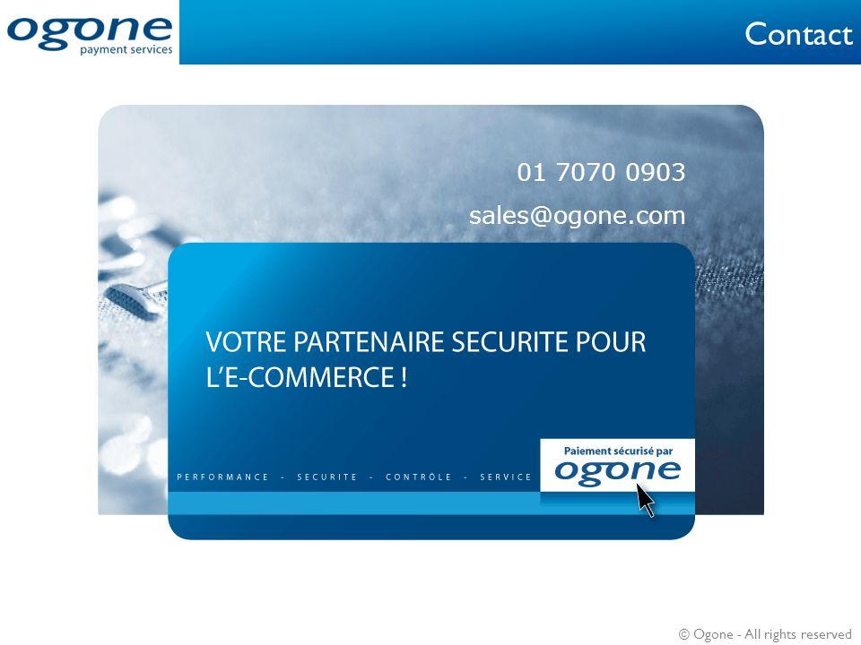 Contact 01 7070 0903 sales@ogone.com 01 7070 0903 sales@ogone.com