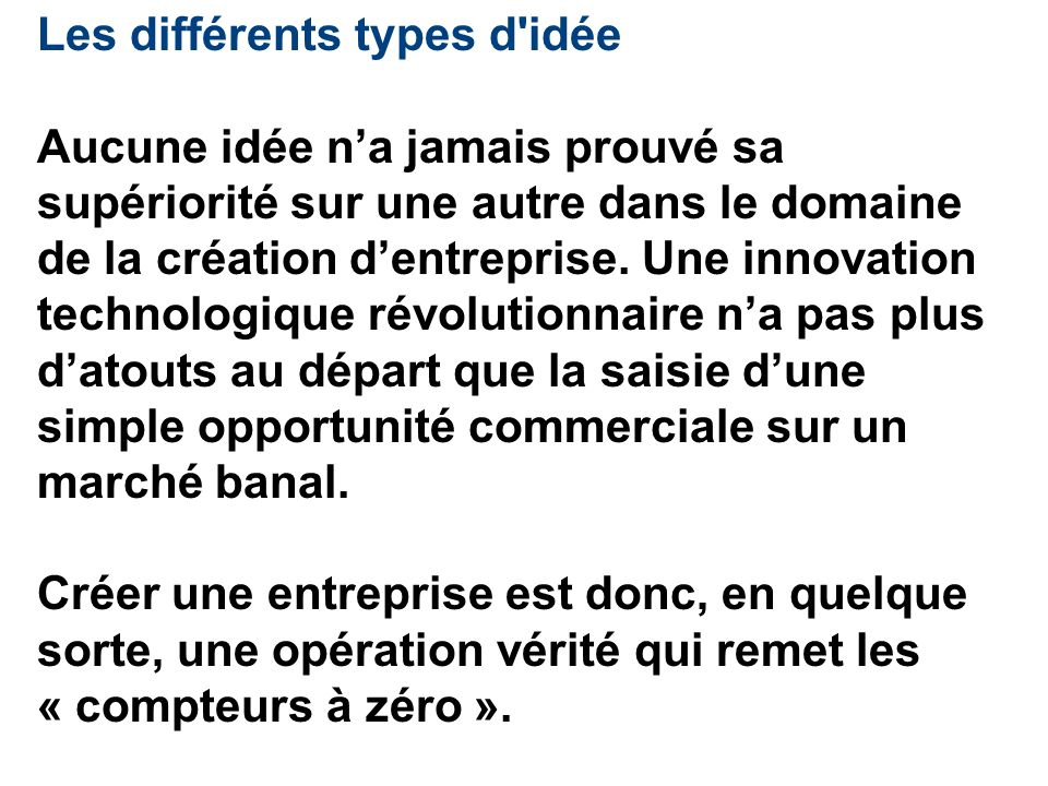 Cr ation d entreprise de l id e la cr ation ppt for Creer sa propre entreprise idee