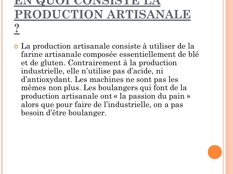 EN QUOI CONSISTE LA PRODUCTION ARTISANALE
