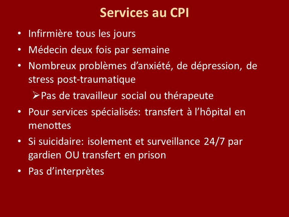 Services au CPI Infirmière tous les jours