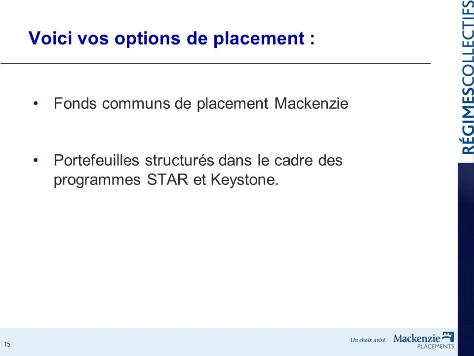 Voici vos options de placement :