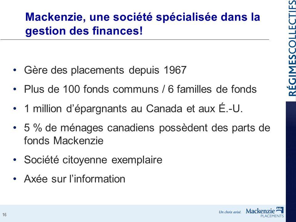 Mackenzie, une société spécialisée dans la gestion des finances!