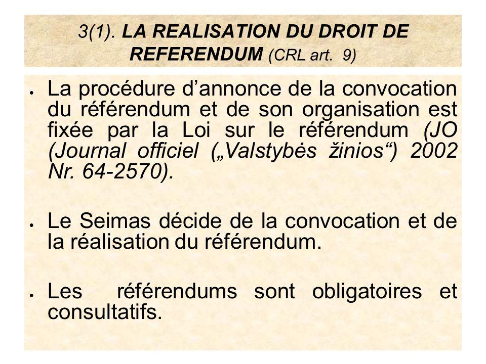 3(1). LA REALISATION DU DROIT DE REFERENDUM (CRL art. 9)