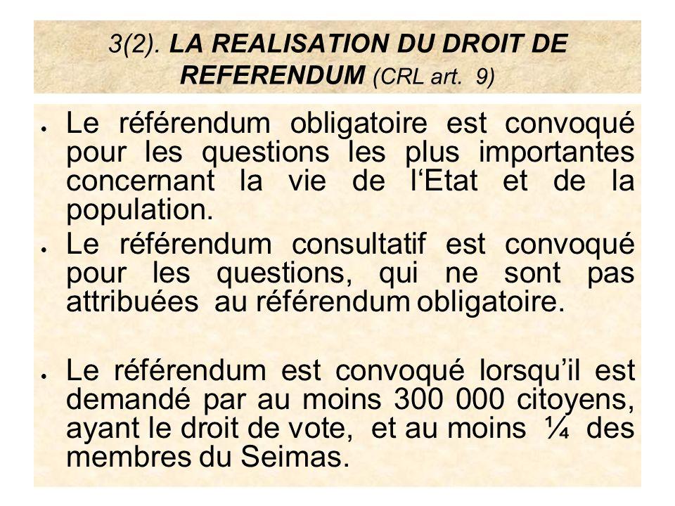 3(2). LA REALISATION DU DROIT DE REFERENDUM (CRL art. 9)