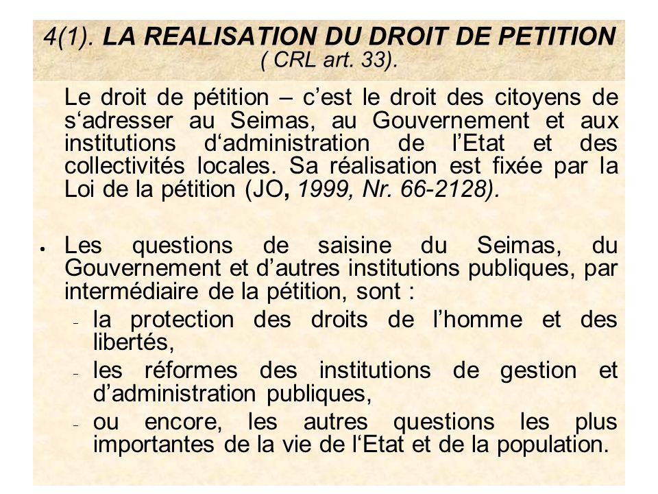 4(1). LA REALISATION DU DROIT DE PETITION ( CRL art. 33).