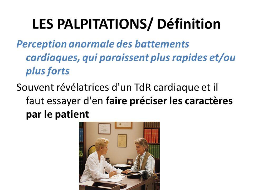 LES PALPITATIONS/ Définition